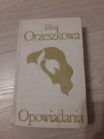 """Eliza Orzeszkowa """"Opowiadania"""""""