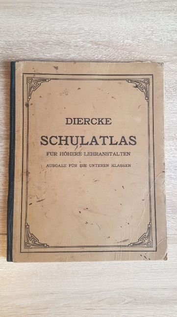 Diercke Schulatlas 1923 - Atlas geograficzny dla liceum