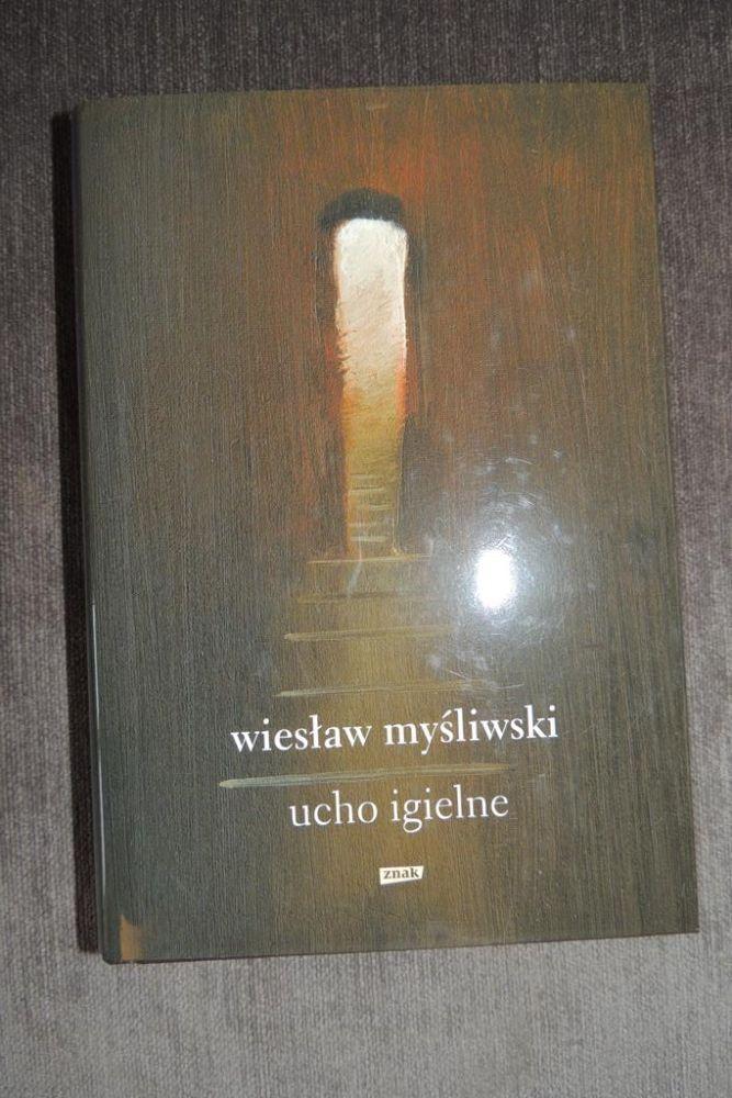 Wiesław Myśliwski, Ucho igielne Warszawa - image 1