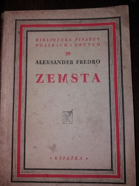 """Aleksander Fredro """"Zemsta"""" wydanie 1948 rok"""