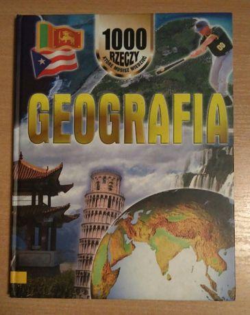 1000 Rzeczy Które Musisz Wiedzieć Geografia John Farndon