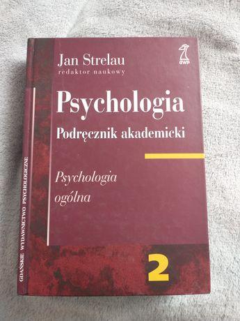 Psychologia. Podręcznik akademicki. Tom 2: Psychologia ogólna  Strelau