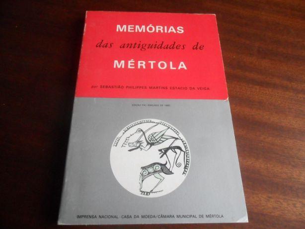 """""""Memórias das Antiguidades de Mértola"""" de Sebastião Philippes Martins"""