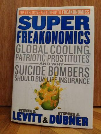 "S.Levitt,S.Dubner""Superfreakonomics""/""Суперфрикономика"" на английском"