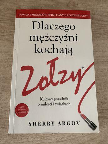 Ksiazka poradnik dlaczego mezczyzni kochaja zolzy sherry argov