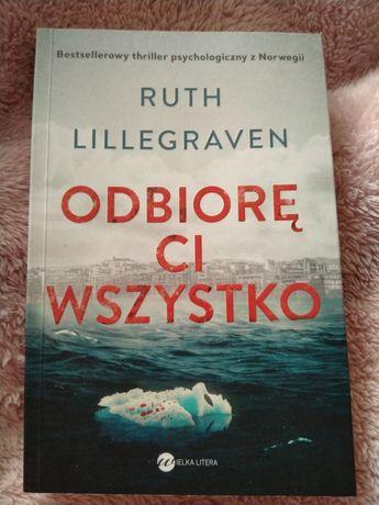 """""""Odbiorę Ci wszystko"""" Ruth Lillegraven"""