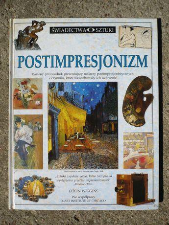 Postimpresjonizm - Świadectwa sztuki