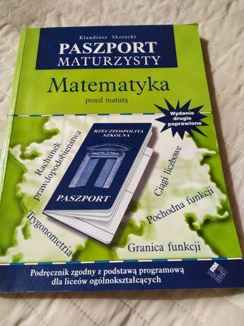 Paszport maturzysty - matematyka przed maturą - Klaudiusz Skoracki
