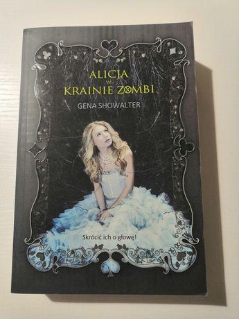 Alicja w krainie zombi Gena Showalter