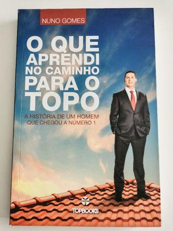 O que aprendi a caminho do topo - Nuno Gomes, guru imobiliário (NOVO)
