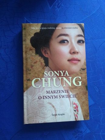 Marzenie o innym świecie Sonya Chung