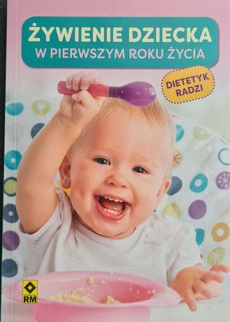 Żywienie dziecka w pierwszym roku życia. Poradnik