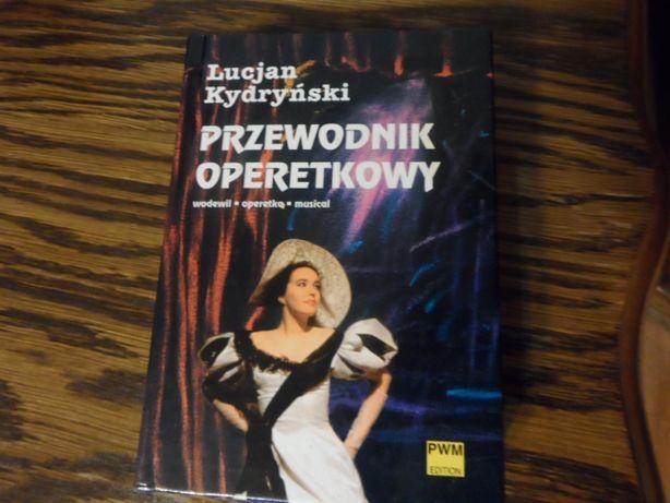 Kydryński Lucjan Przewodnik operetkowy