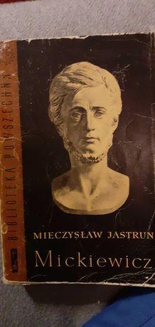 Mieczysław Jastrun Mickiewicz tom 1 i 2
