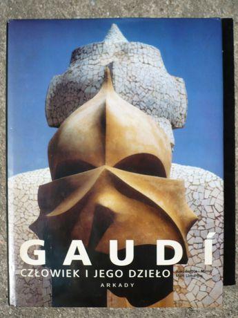 Gaudi człowiek i jego dzieło