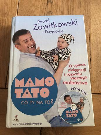 Książka Mamo tato co ty na to? Nowa