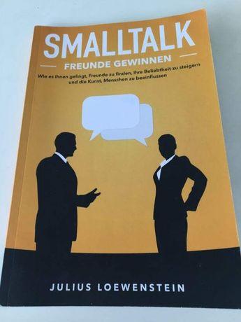 SMALLTALK - Freunde gewinnen by Julius Loewenstein (German Book)