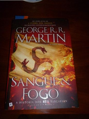 Sangue e Fogo - A História dos Reis Targaryen