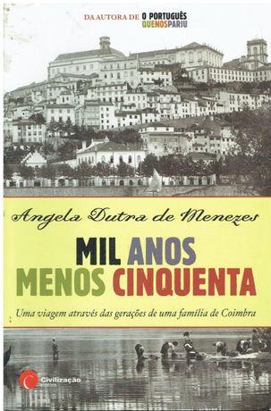 6581 Mil Anos menos Cinquenta de Angela Dutra Menezes