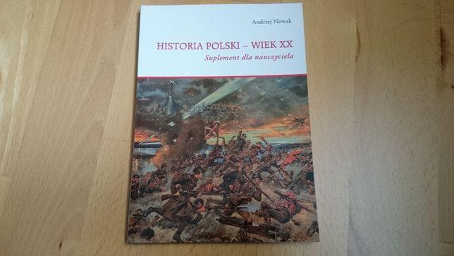 Historia Polski - Wiek XX, Andrzej Nowak