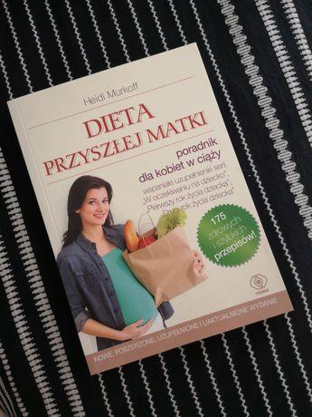 Nowa książka DIETA PRZYSZŁEJ MATKI Heidi Murkoff 2018 poszerzone wydan