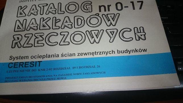 Katalog nakładów rzecz. 0-17 system ociepleń ścian zew. bud Ceresit