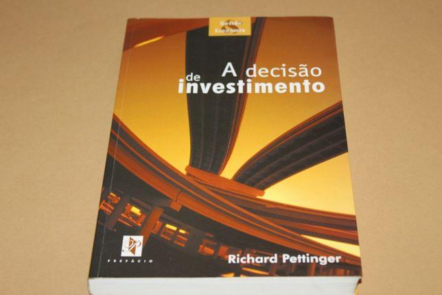 A Decisão de Investimento de Richard Pettinger