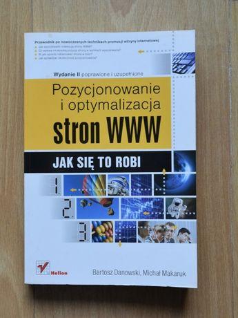 Pozycjonowanie i optymalizacja stron www - B. Danowski M. Makaruk
