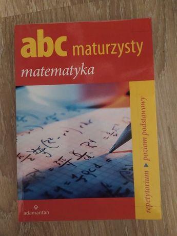 abc maturzysty.Matematyka repetytorium poziom podstawowy liceum matura