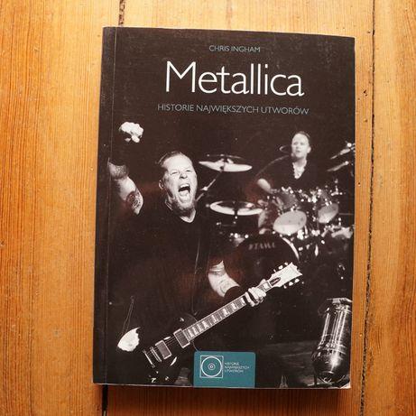 """Chris Ingham """"Metallica. Historia największych utworów"""""""