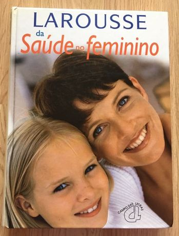 Larousse da Saúde no feminino