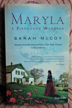 Maryla z Zielonego Wzgórza Sarah McCoy