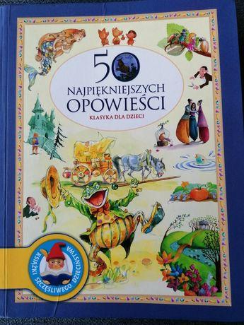 50 najpiękniejszych opowieści Klasyka dla dzieci Bajki