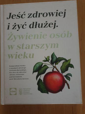 Książka z kolekcji Lidla. Jeść zdrowiej i żyć dłużej.
