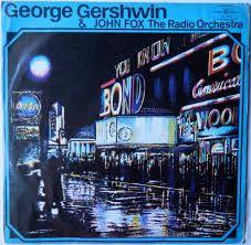 GEORGE GERSHWIN - Piosenki - John Fox Orchestra