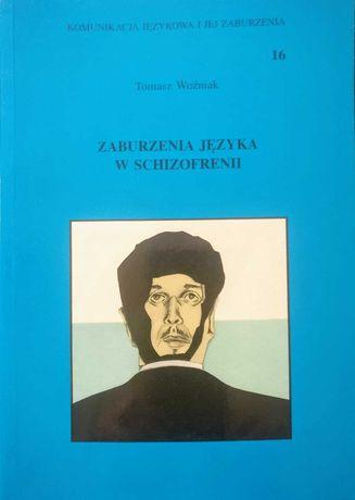 """Książka T. Woźniaka """"Zaburzenia językowe w schizofrenii"""""""