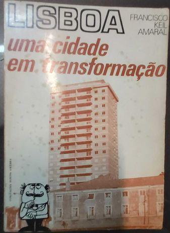 Arq. Francisco Keil do Amaral - Lisboa uma Cidade em transformação