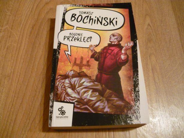 Bogowie przeklęci - Tomasz Bochiński, sf, fantasy