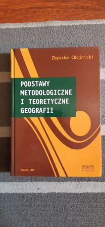 Podstawy metodologiczne i teoretyczne geografii
