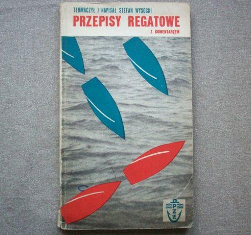 Przepisy regatowe z komentarzem, S. Wysocki, 1967.