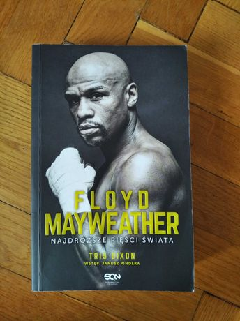 Floyd Mayweather. Najdroższe pięści swiata