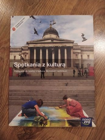 Spotkanie z kulturą- podręcznik dla liceum i technikum Nowa Era