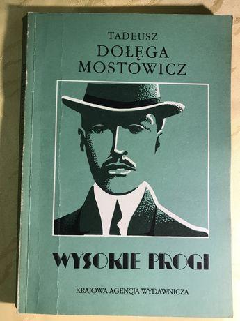 Książka Tadeusz Dołęga Mostowicz Wysokie progi lata trzydzieste