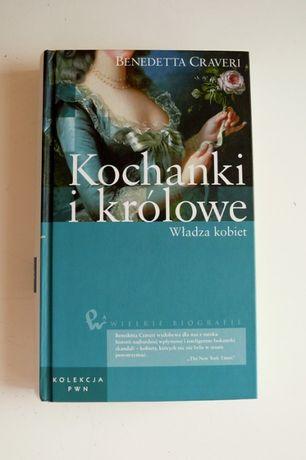 Kochanki i królowe. Władza kobiet,wydawnictwo PWN, historia, biografie