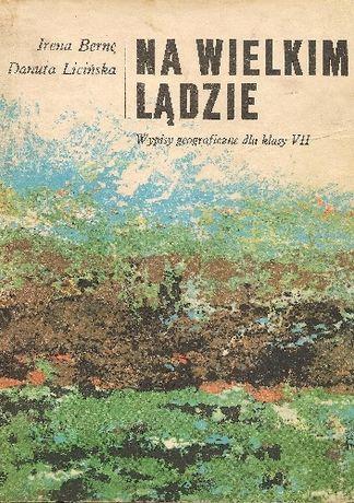 książka ,, Na Wielkim Lądzie'' : I. Berne, D.Licińska- wypisy