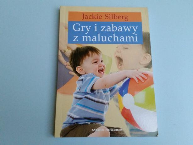 Gry i zabawy z maluchami - JACKIE SILBERG