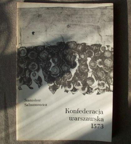 Konfederacja warszawska, S. Salmonowicz, 1985.