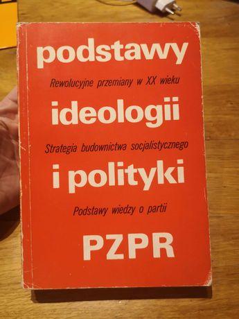 Podstawy ideologii i polityki PZPR