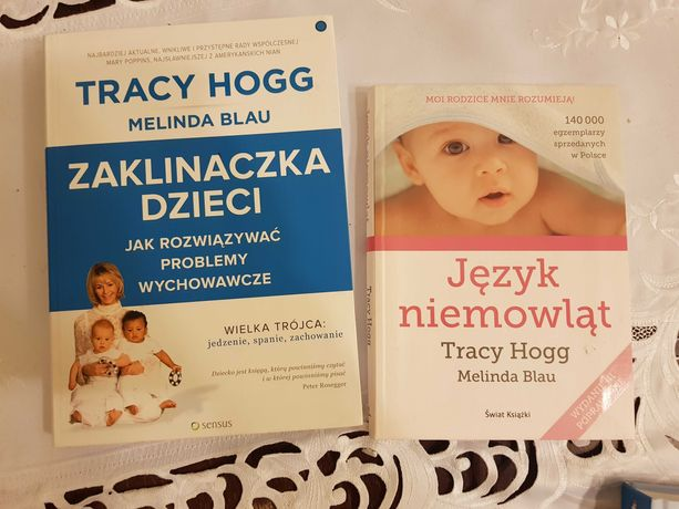 Tracy Hogg - język niemowląt, zaklinaczka dzieci cena za 2 ksiazki:)