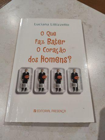 O que faz bater o coração dos homens - Luciana Littizzetto